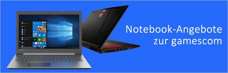 Notebook-Angebote zur Gamescom