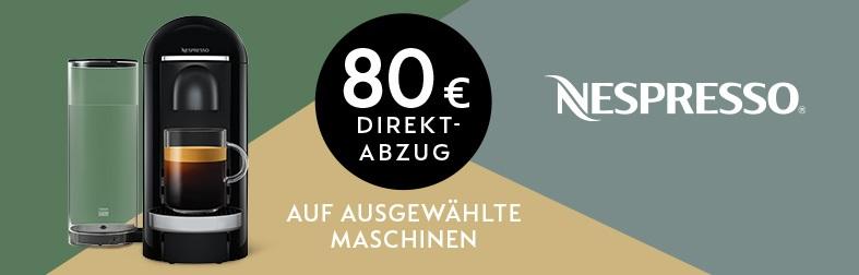Nespresso Vertuo mit 80 Euro Sofortrabatt