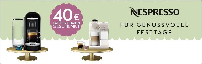 40 Euro Kaffeeguthaben für Nespressomaschinen